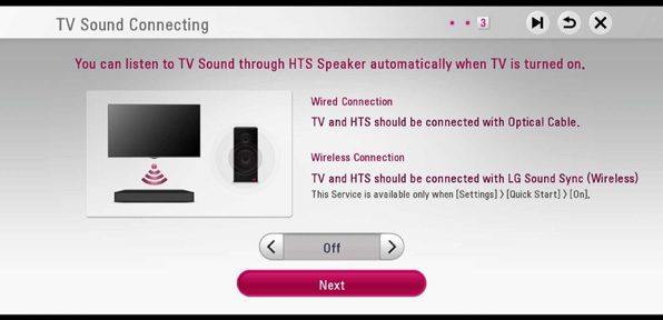 screen asking if you want to use HTS speakers automatically after you TV is turned on with on off option and next button