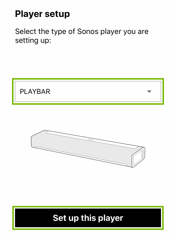Drop-down menu with Playbar selected and Set up this player button highlighted during player setup within Sonos app.