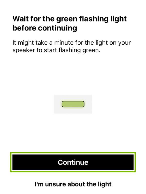 Continue button highlighted on green light waiting screen during player setup within Sonos app.