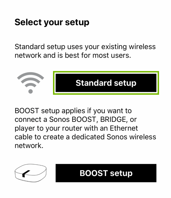 Standard setup button highlighted during player setup within Sonos app.