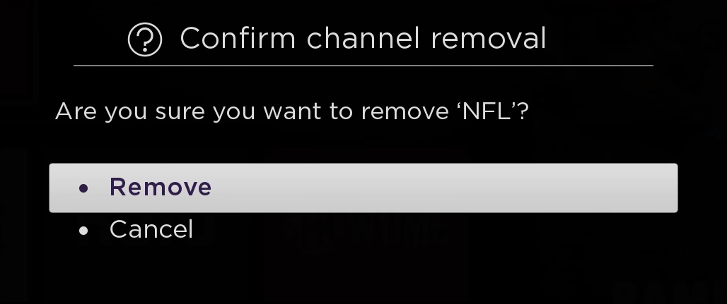 Roku channel removal confirmation query.