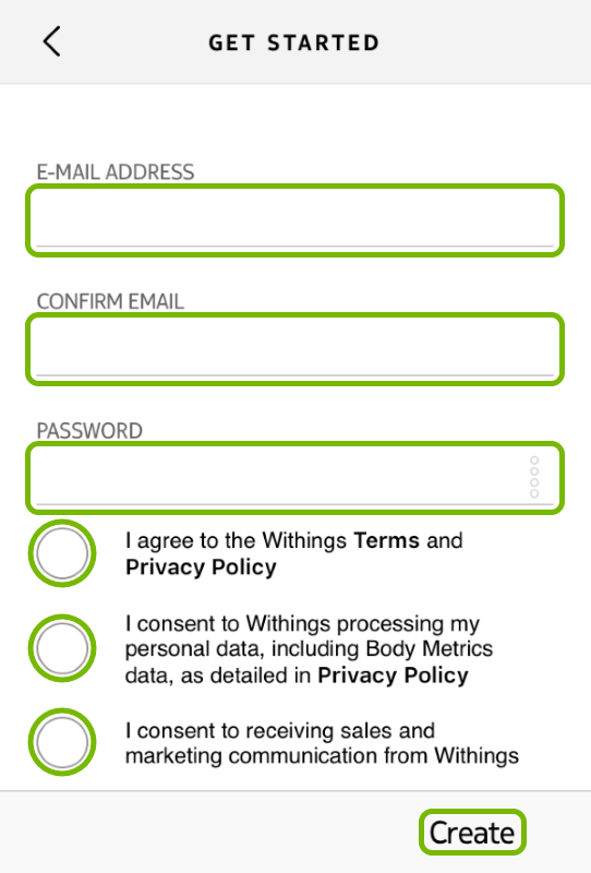 E-mail Address and Password fields, check circles and Create option highlighted in Withings Health Mate app.