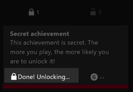 Done Unlocking message showing for Xbox One achievement.
