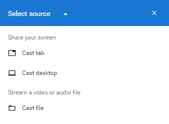 Cast source dropdown in Chrome.