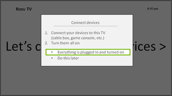 Roku Input Setup with Everything is plugged in highlighted. Illustration