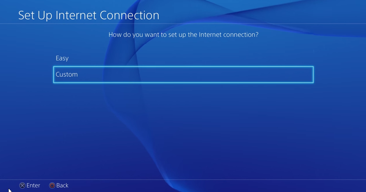 PS4 set up internet connection with custom selected