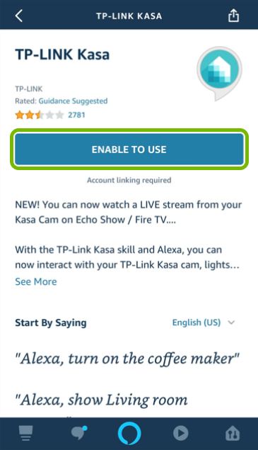 Enable to Use button highlighted in Alexa app.