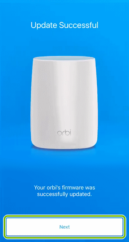 Next button highlighted after completing firmware update in Orbi app.