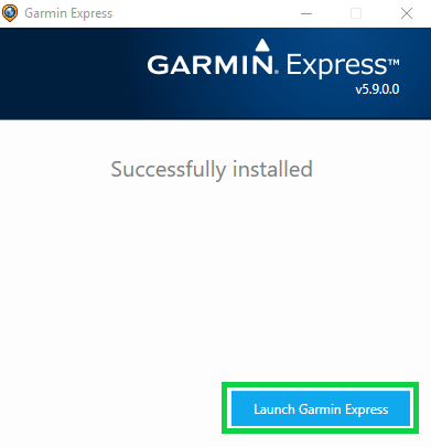 Garmin express installer window showing successful installation and launch garmin express button is highlighted