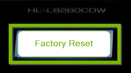 Factory Reset button.