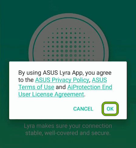OK option highlighted on policy agreement screen of ASUS Lyra App.