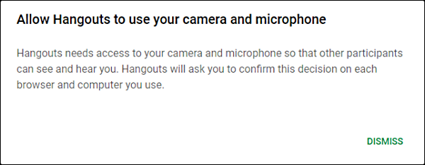 Allow Hangouts to use camera and microphone pop-up showing in browser.
