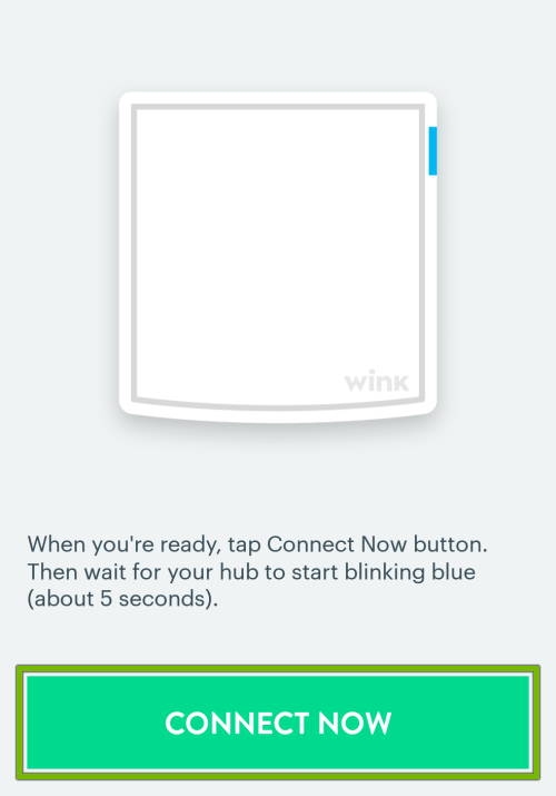 Connect Now button highlighted during new device setup in Wink app.