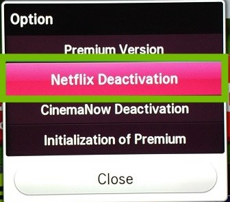 Option dialog with Netflix Deactivation highlighted.