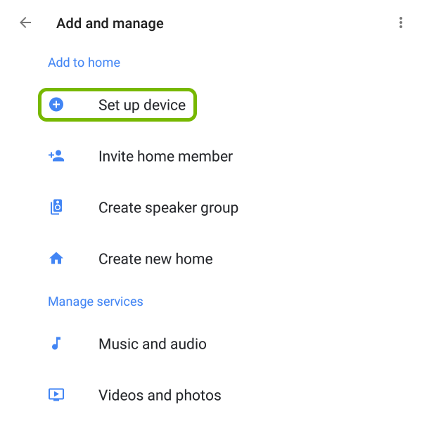 Set up device option highlighted in Google Home app.