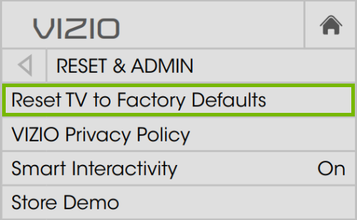 Reset TV to Factory Defaults option highlighted in VIZIO TV Reset & Admin settings on VIA Plus platform.