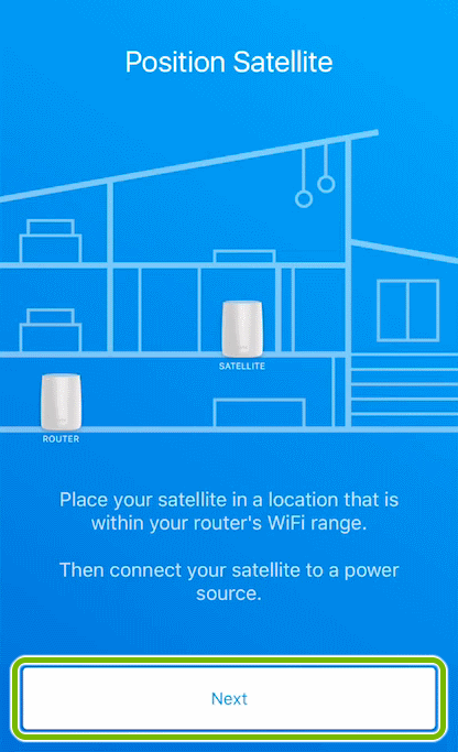 Next button highlighted on device positioning screen of Orbi app.