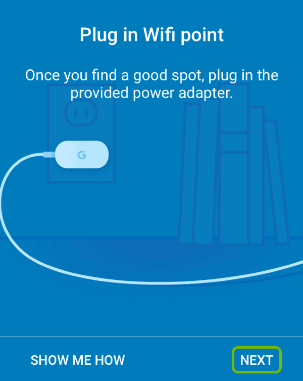 Addtional Google Wifi point power connection screen with Next option highlighted.