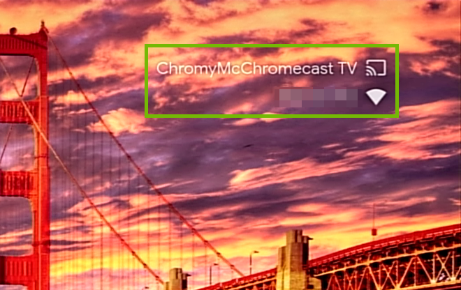 Zoomed in picture of Chromecast Device name and Wi-Fi network name.