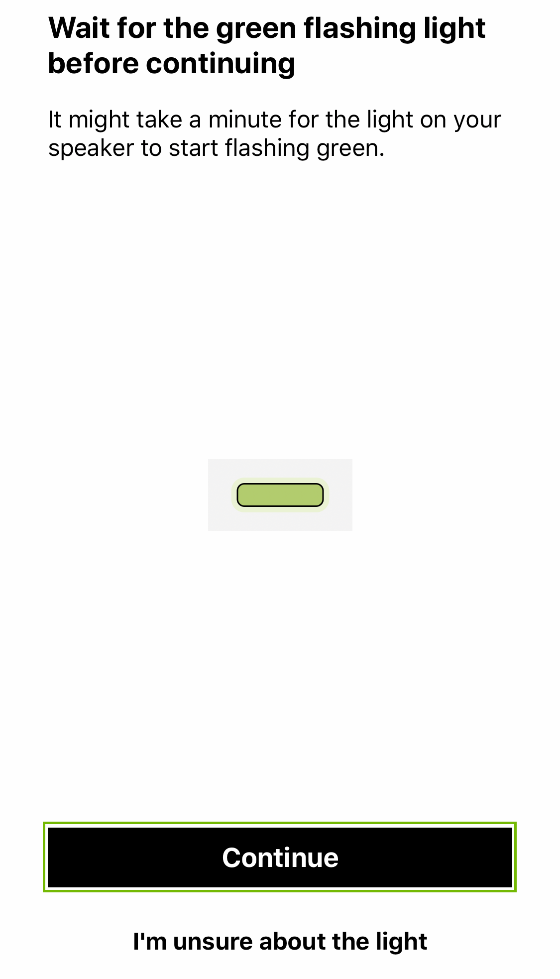 Green flashing light check with continue highlighted