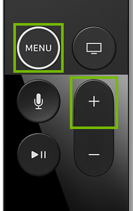 Siri Remote with Menu and Volume Up highlighted