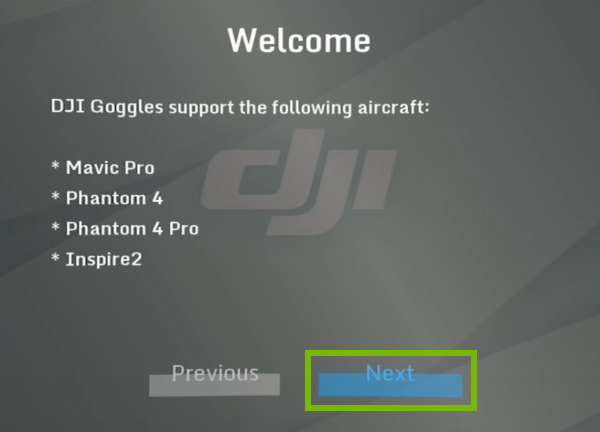 Next option highlighted on Welcome screen of goggles interface.