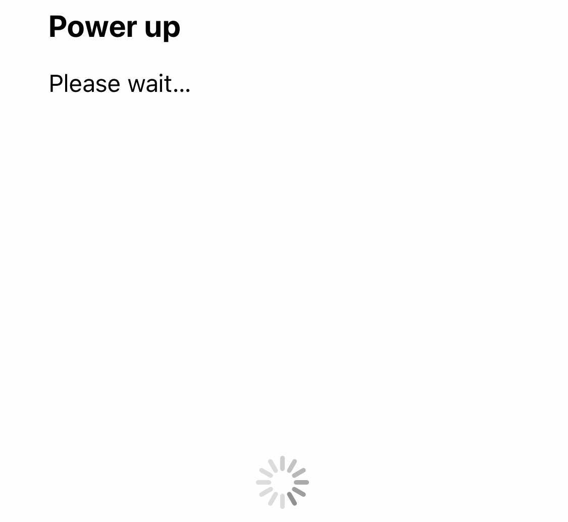 Power up dialog