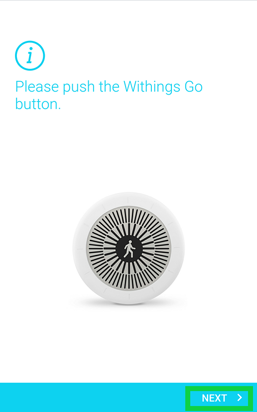 press the withings go button with next highlighted