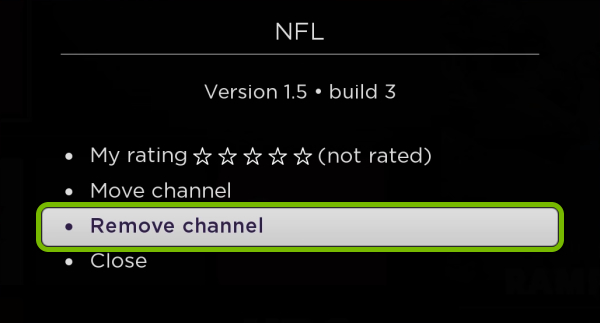 Remove channel option highlighted for selected app on Roku.