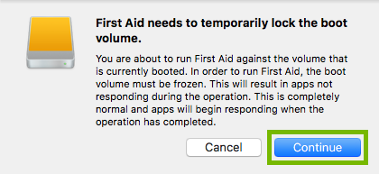 First aid needs to temporarly lock the boot volume notification with the continue button highlighted
