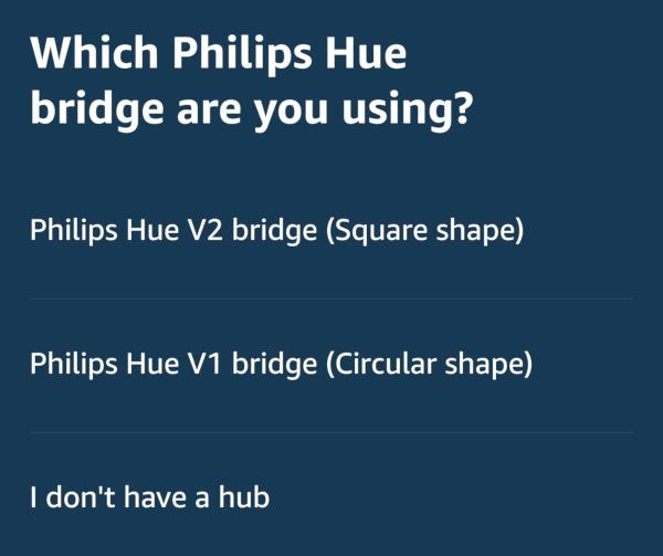 Philips Hue type of hub selection.