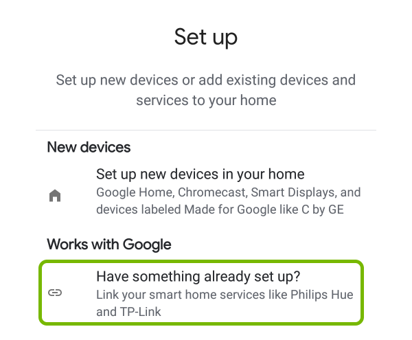Have something already set up option highlighted in Google Home app.