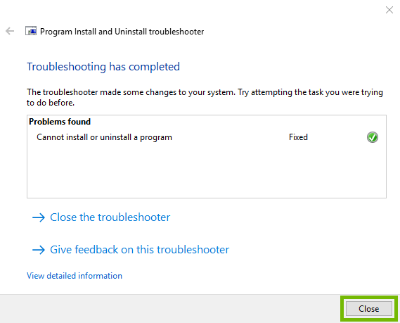 Troubleshooting complete page with Close button selected. Screenshot.