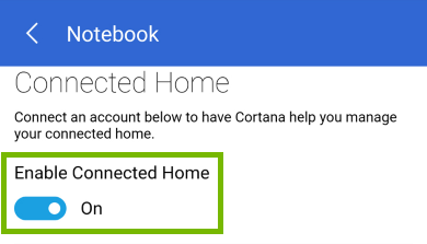Enable Connected Home toggle switch highlighted in Cortana app.