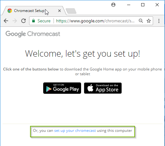 Chromecast setup welcome screen