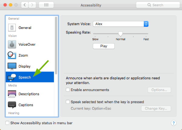 Speech option pointed out in Accessibility Preferences in macOS.