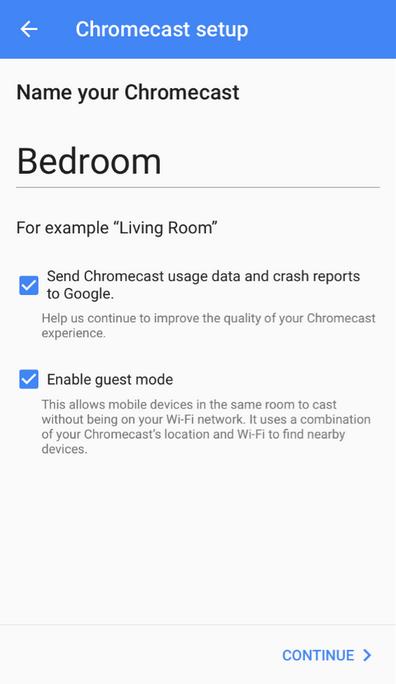 Name your Chromecast screen.