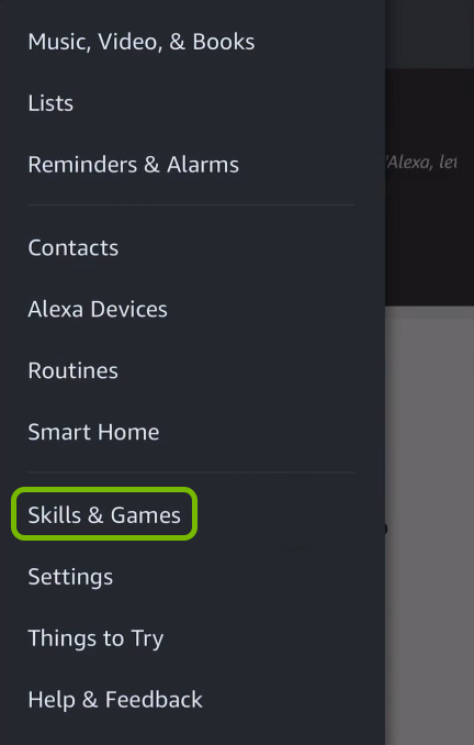 Skills & Games option highlighted in Alexa app menu.