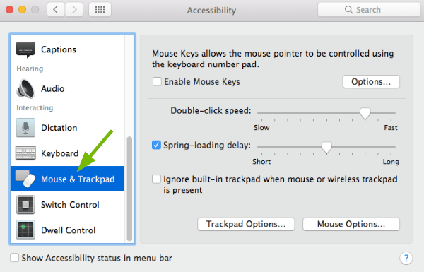 Mouse & Trackpad option pointed out in Accessibility Preferences in macOS.