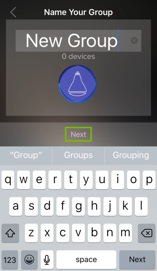 Next option highlighted on group naming prompt in ilumi app.