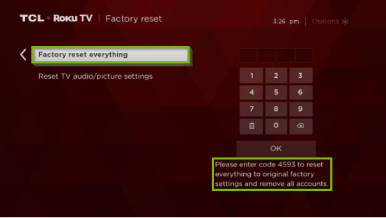 Roku TV menu with the factory reset everything option highlighted, and a an instruction to enter a code for confirmation.