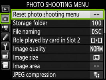 Shooting Menu reset photo shooting menu highlighted