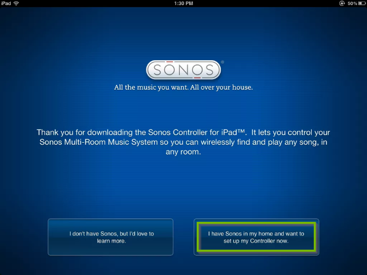 Sonos app screen highlighting the I have Sonos in my home and want to set up my Controller now button.