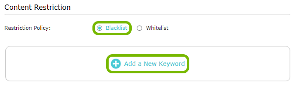 Blacklist and Add a New Keyword options highlighted in Content Restriction settings of TP-Link router web interface.