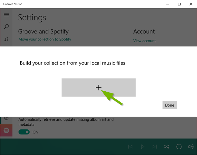 Groove music add music prompt.