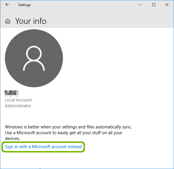 Your info with local account signed in, sign in with a Microsoft account instead highlighted.