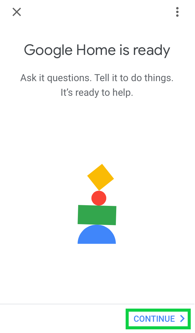 Google home is ready page with continue highlighted