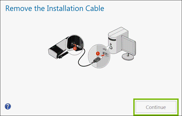 remove installation cable with continue highlighted