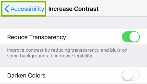 Increase Contrast settings with Accessibility back button highlighted.