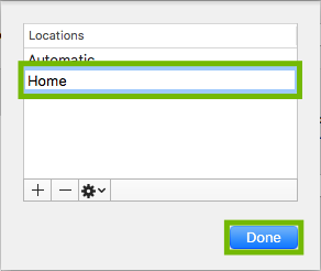 Locations dialog with new location name and Done button highlighted.